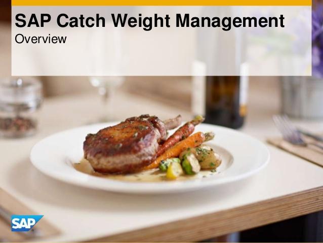Catch Weight Management(CWM) nedir?