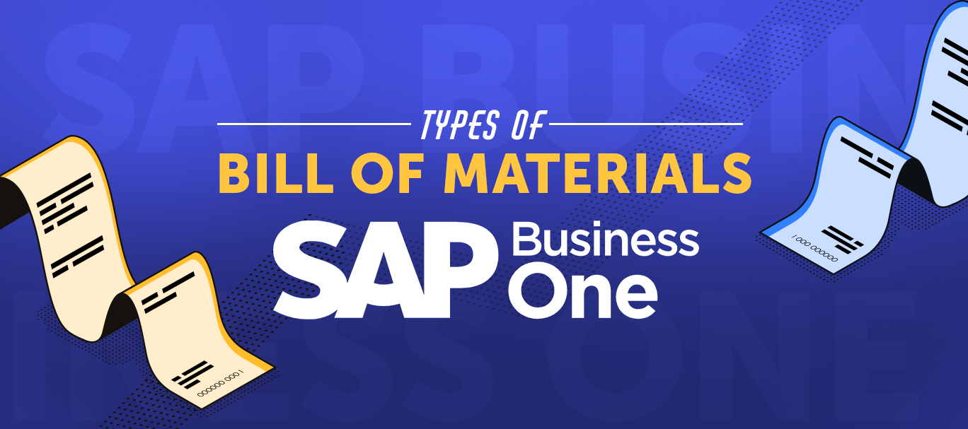 Types-of-Bill-of-Materials-in-SAP-Business-One.png